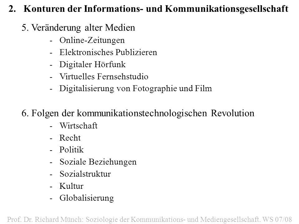 2. Konturen der Informations- und Kommunikationsgesellschaft