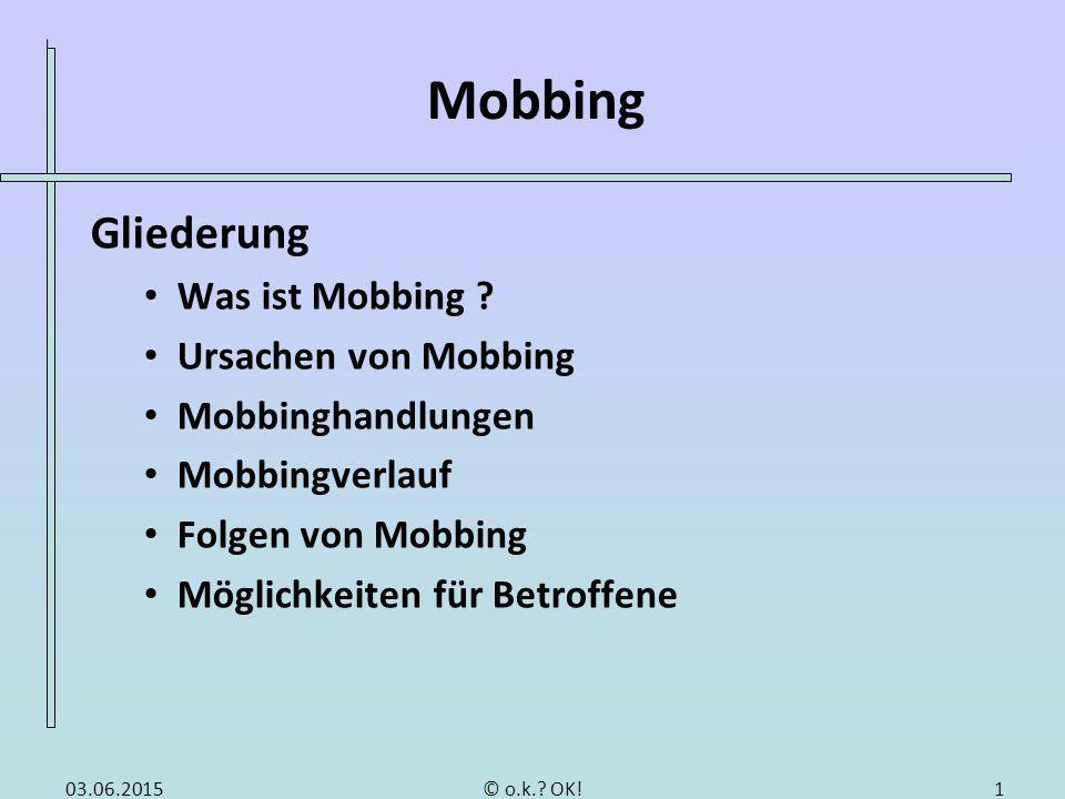 """Was ist Mobbing """"to mob aus dem Englischen:"""