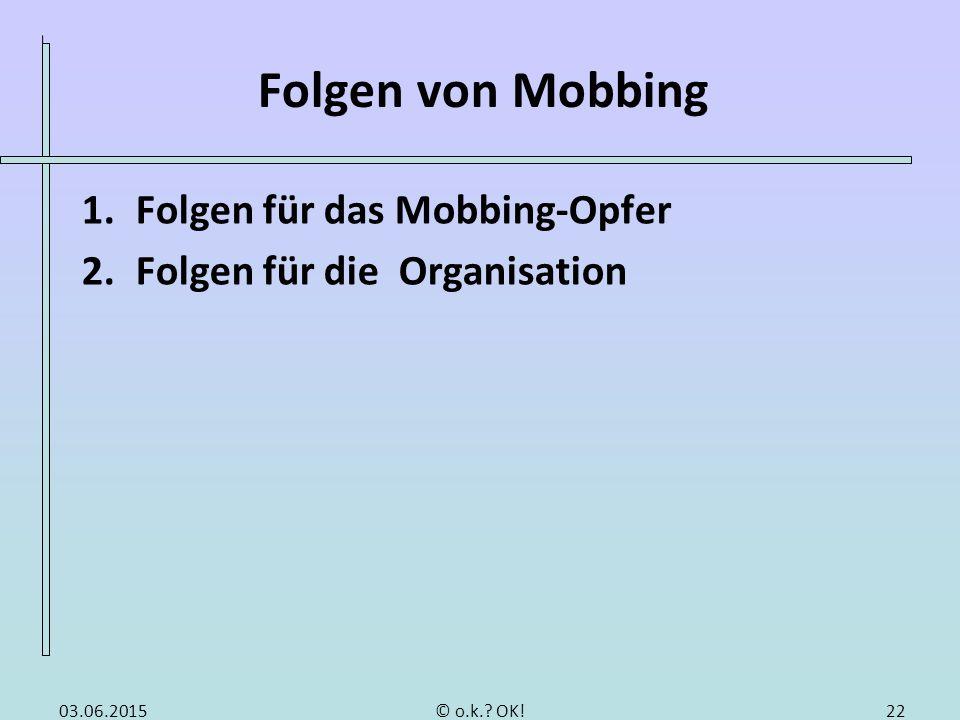1. Folgen für das Mobbing-Opfer