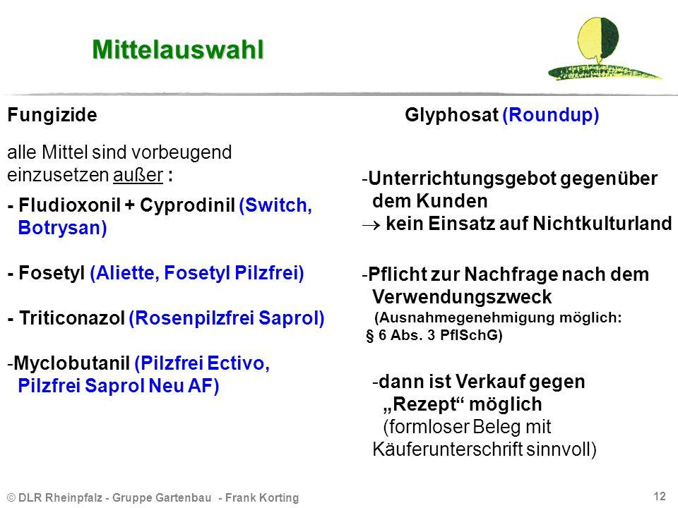 Mittelauswahl Fungizide Glyphosat (Roundup)
