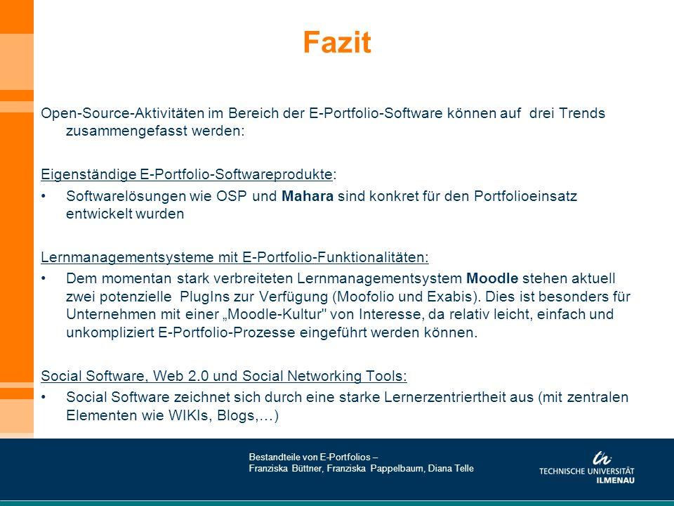 Fazit Open-Source-Aktivitäten im Bereich der E-Portfolio-Software können auf drei Trends zusammengefasst werden:
