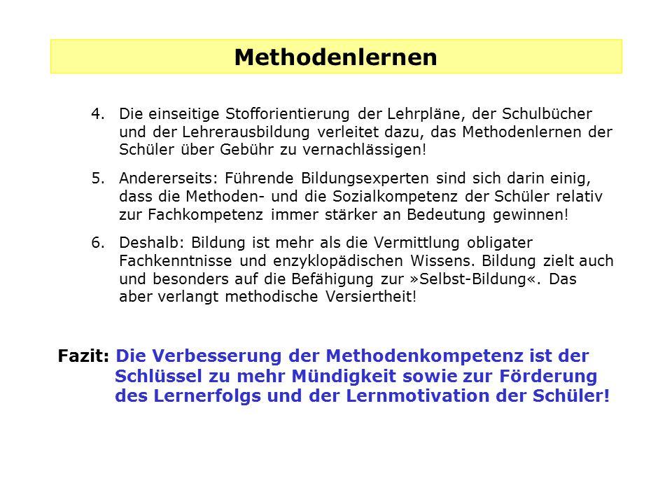 Methodenlernen Fazit: Die Verbesserung der Methodenkompetenz ist der