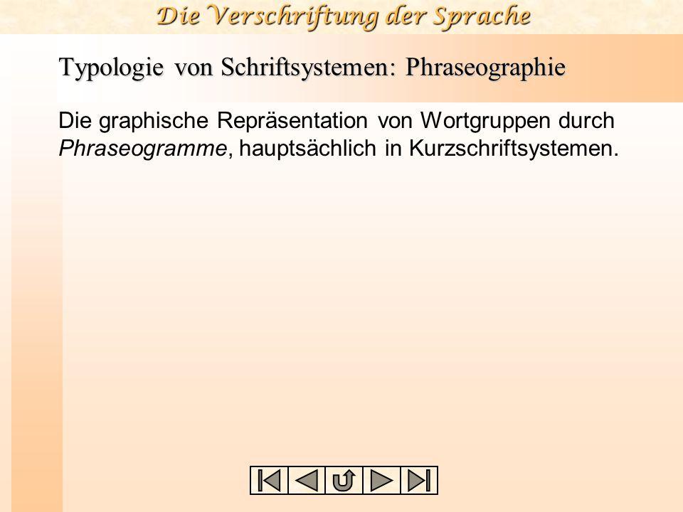Typologie von Schriftsystemen: Phraseographie