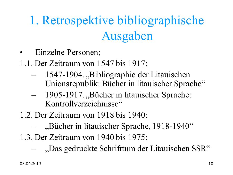 1. Retrospektive bibliographische Ausgaben