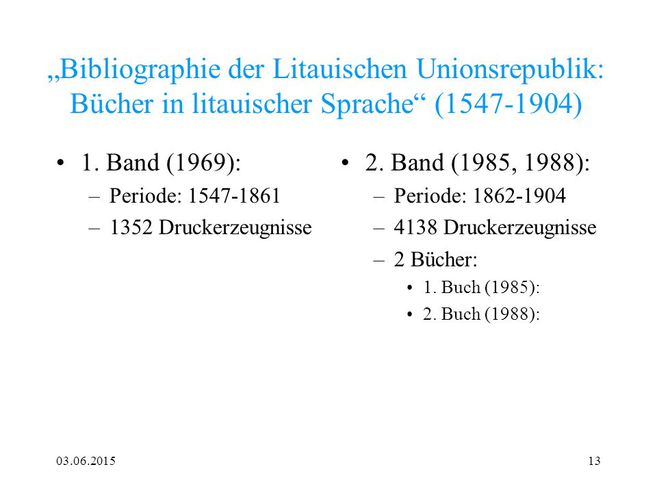 """""""Bibliographie der Litauischen Unionsrepublik: Bücher in litauischer Sprache (1547-1904)"""