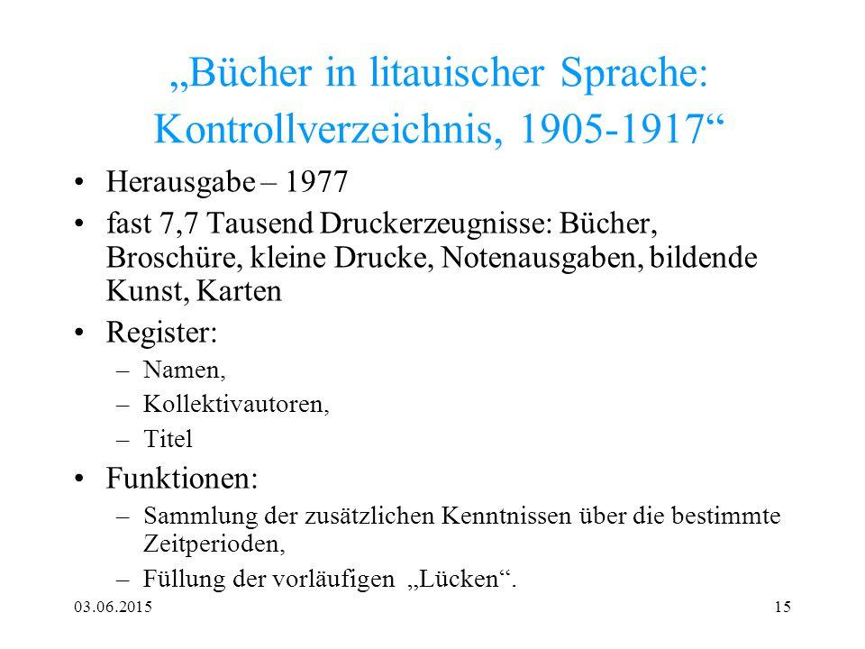 """""""Bücher in litauischer Sprache: Kontrollverzeichnis, 1905-1917"""