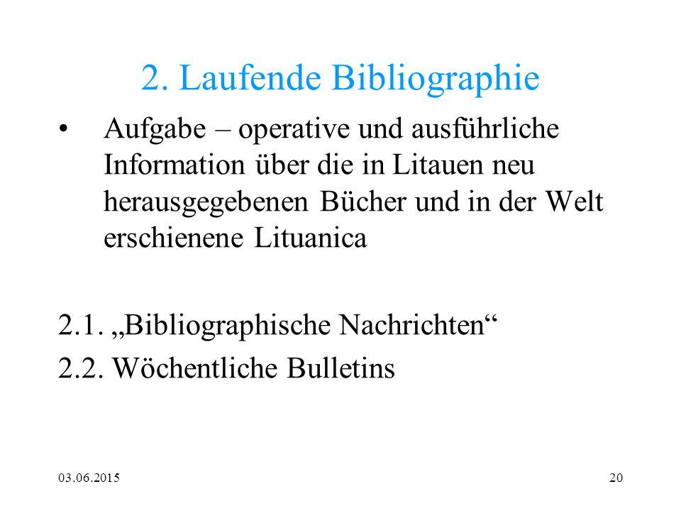 2. Laufende Bibliographie
