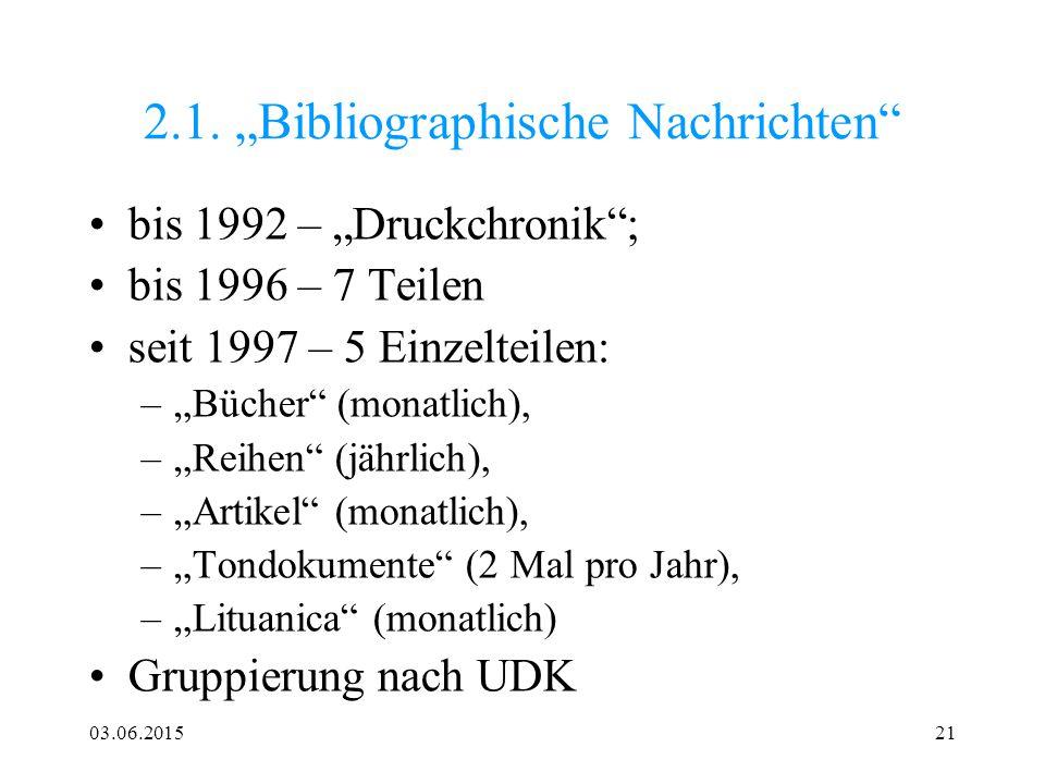 """2.1. """"Bibliographische Nachrichten"""