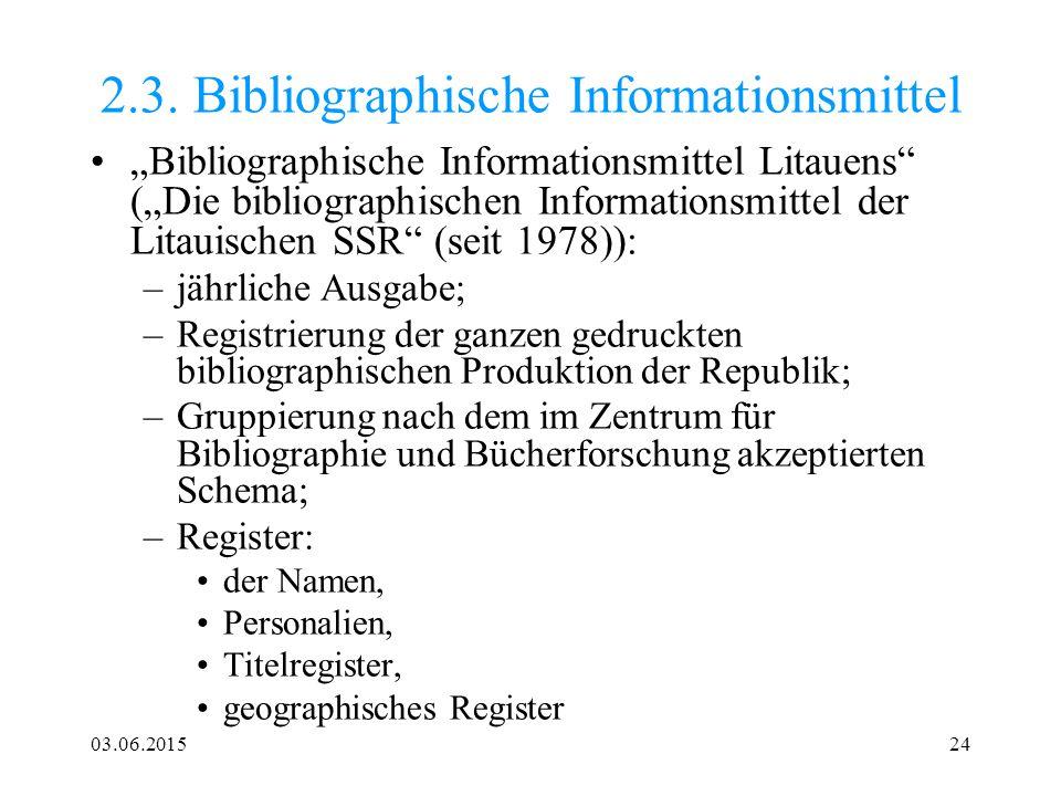 2.3. Bibliographische Informationsmittel