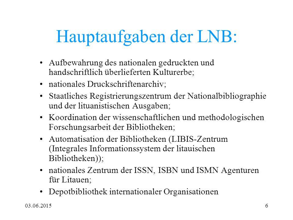 Hauptaufgaben der LNB: