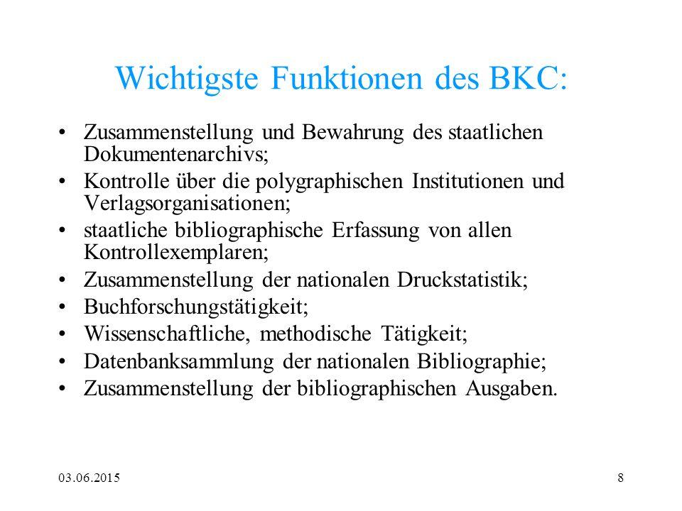 Wichtigste Funktionen des BKC: