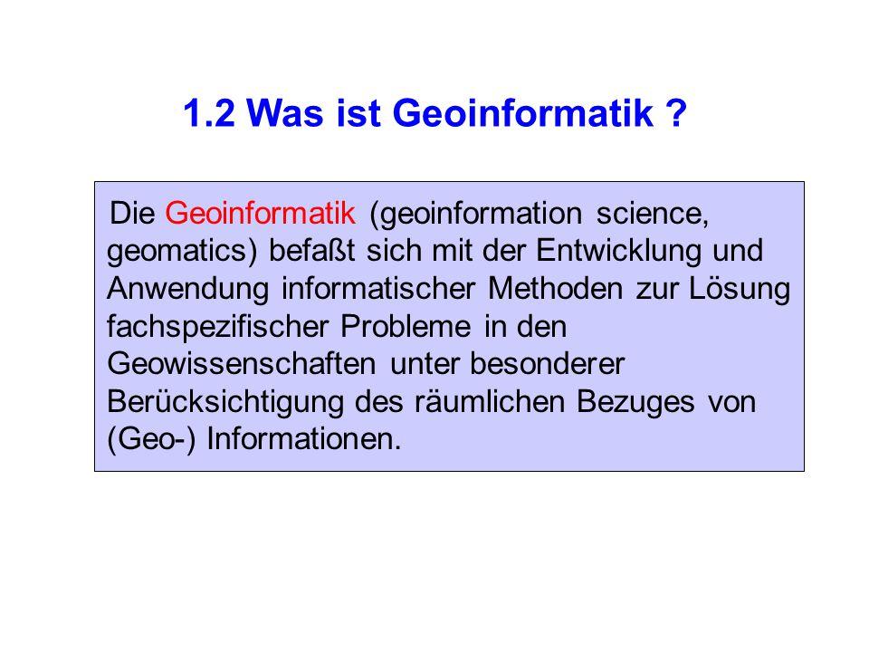 1.2 Was ist Geoinformatik