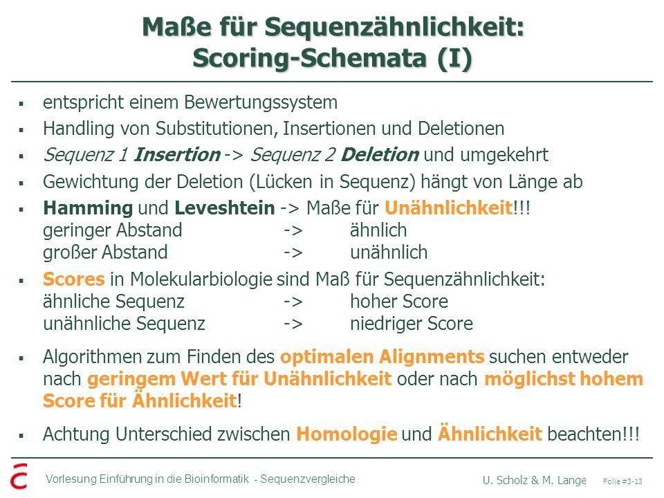 Maße für Sequenzähnlichkeit: Scoring-Schemata (I)