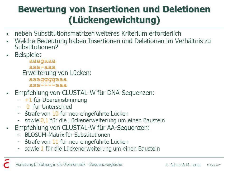 Bewertung von Insertionen und Deletionen (Lückengewichtung)