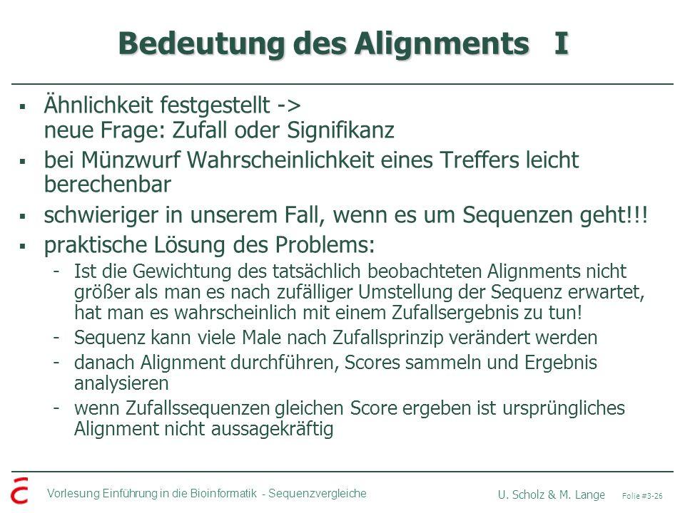 Bedeutung des Alignments I