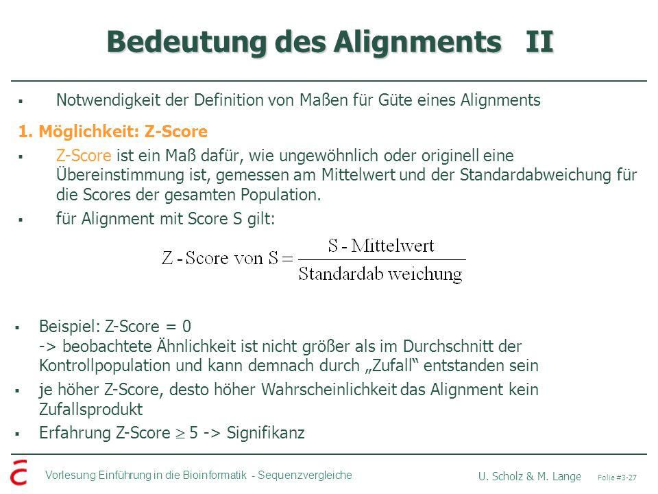 Bedeutung des Alignments II