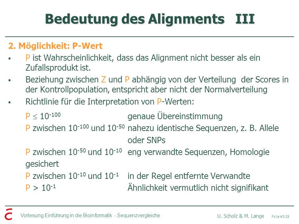Bedeutung des Alignments III