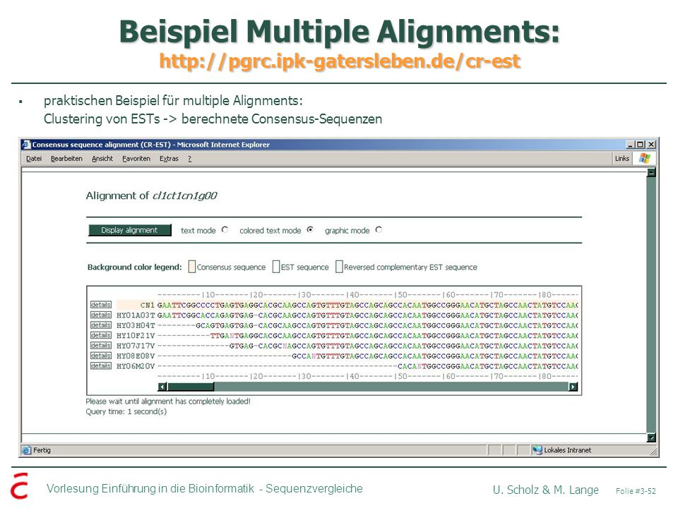 Beispiel Multiple Alignments: http://pgrc.ipk-gatersleben.de/cr-est