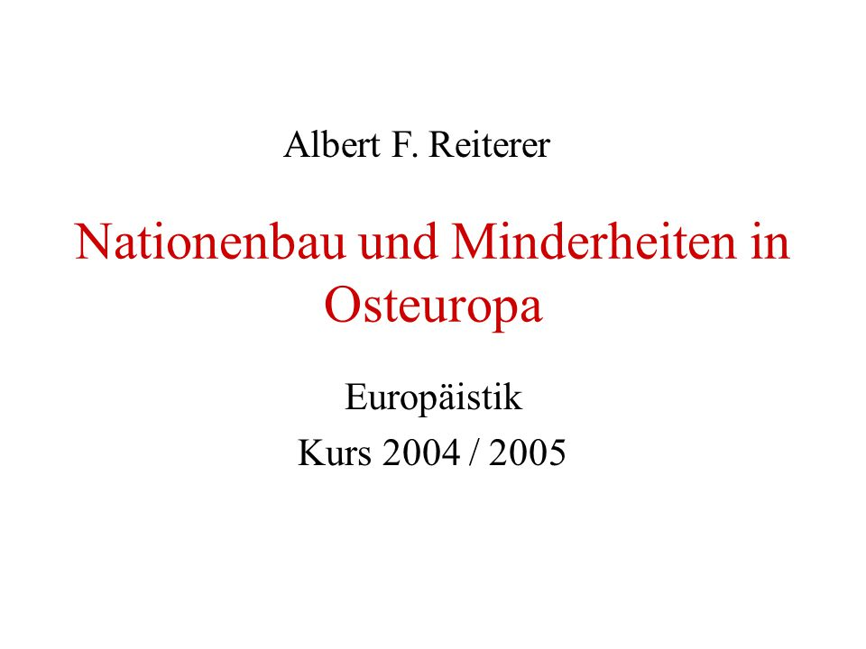 Nationenbau und Minderheiten in Osteuropa