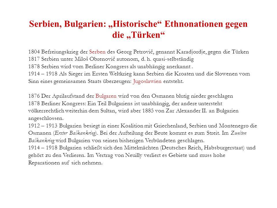 "Serbien, Bulgarien: ""Historische Ethnonationen gegen die ""Türken"