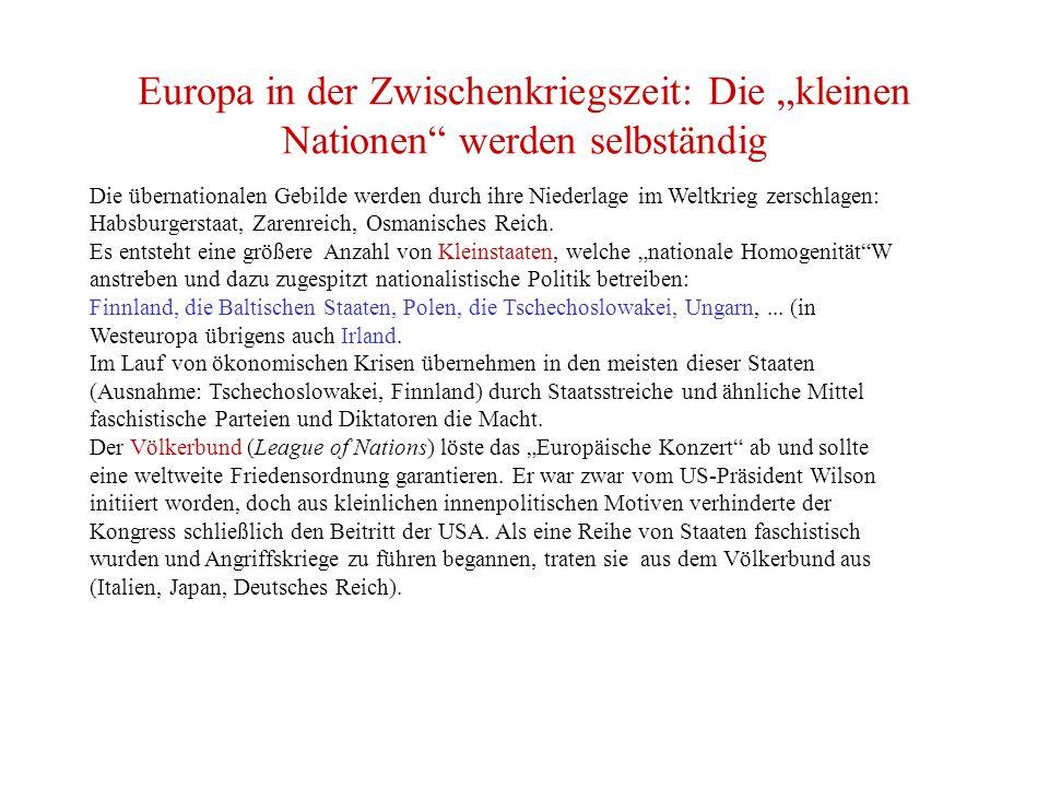 """Europa in der Zwischenkriegszeit: Die """"kleinen Nationen werden selbständig"""
