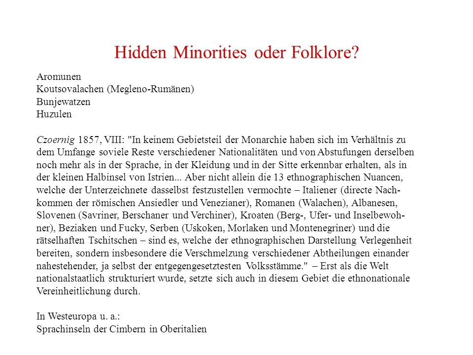 Hidden Minorities oder Folklore
