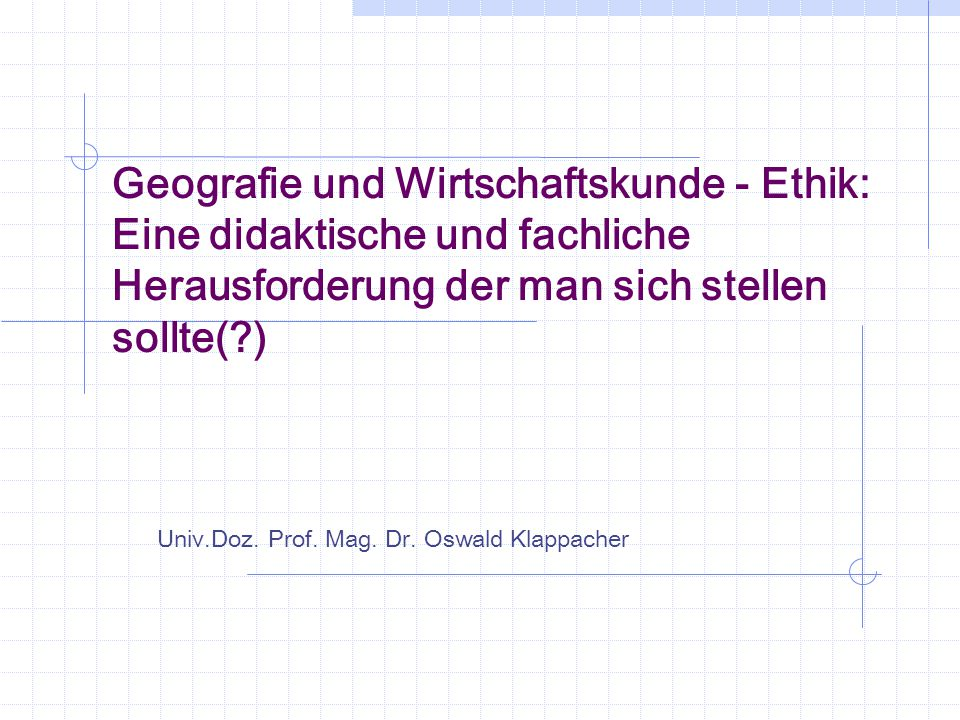 Univ.Doz. Prof. Mag. Dr. Oswald Klappacher
