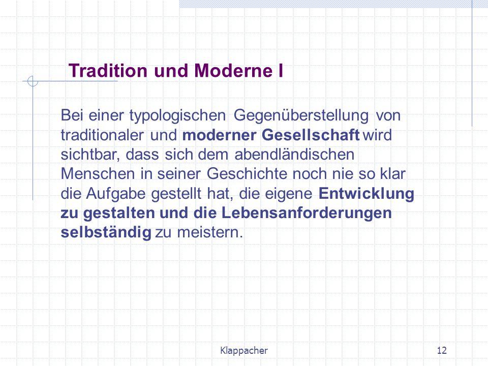 Tradition und Moderne I