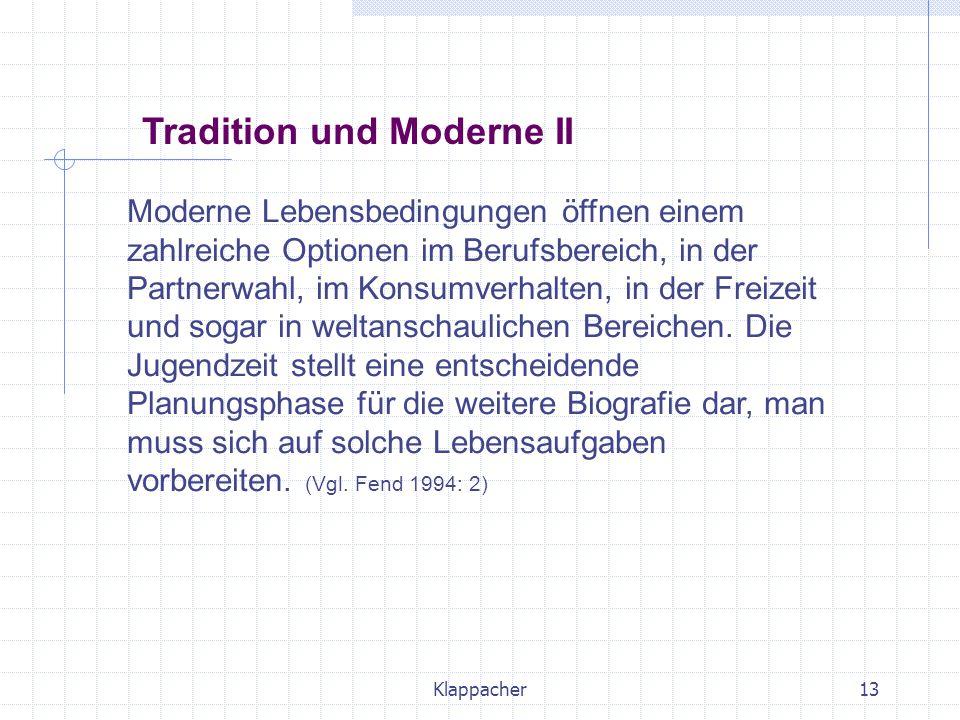 Tradition und Moderne II