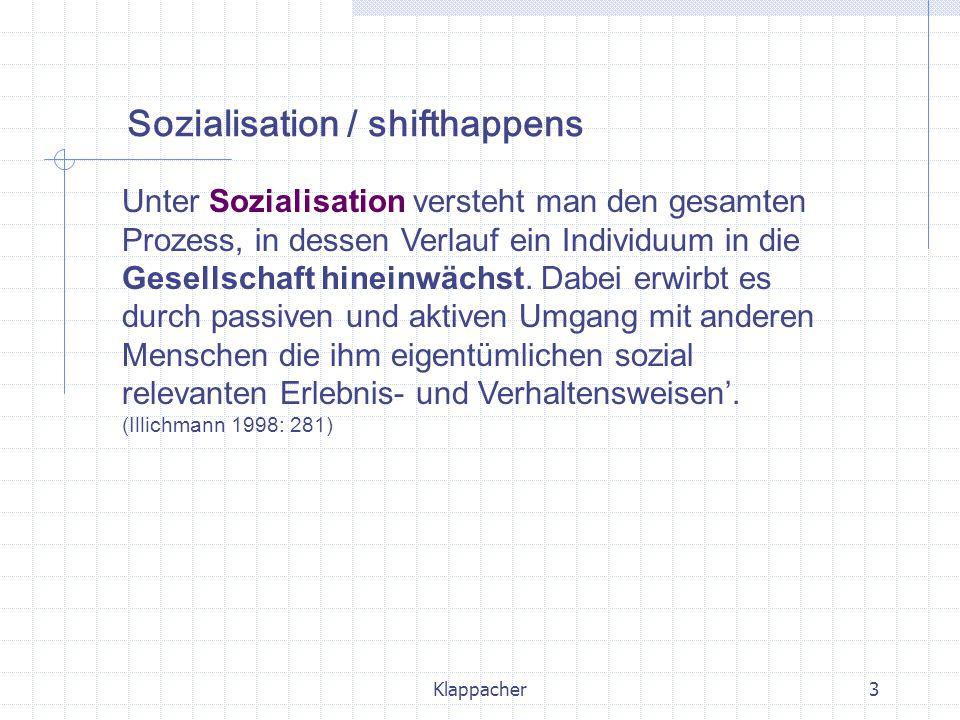 Sozialisation / shifthappens