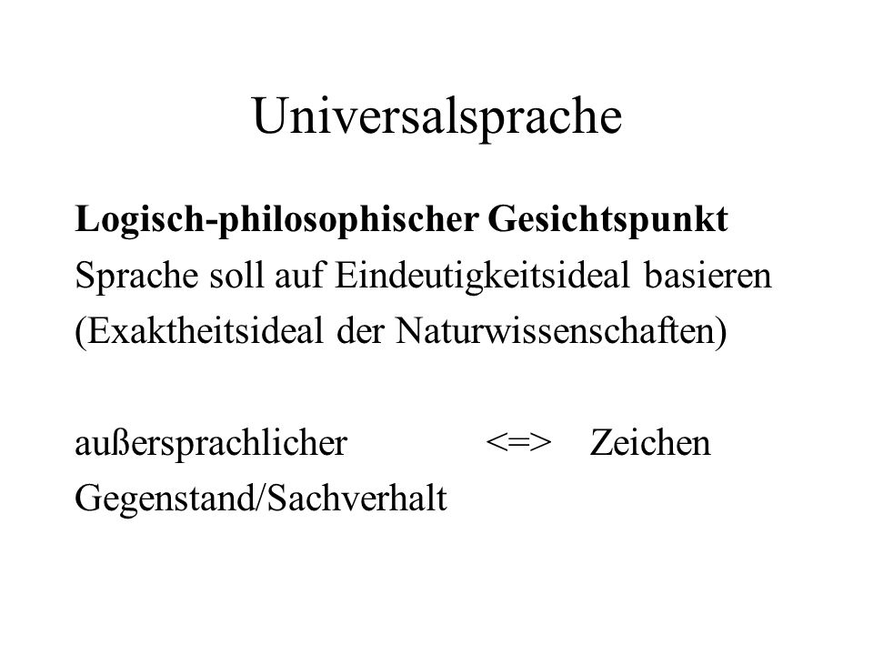 Universalsprache Logisch-philosophischer Gesichtspunkt