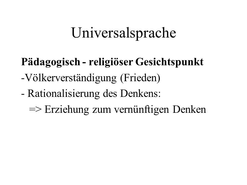 Universalsprache Pädagogisch - religiöser Gesichtspunkt