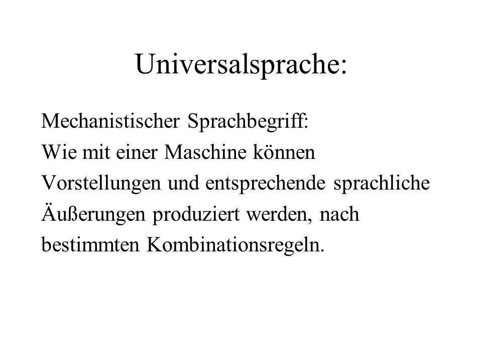 Universalsprache: Mechanistischer Sprachbegriff: