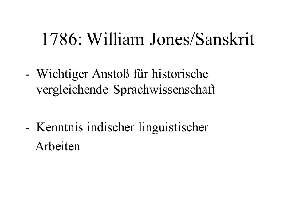 1786: William Jones/Sanskrit