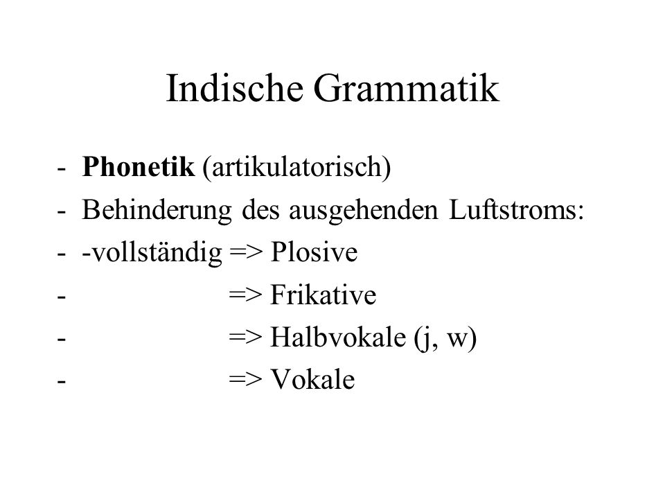 Indische Grammatik Phonetik (artikulatorisch)