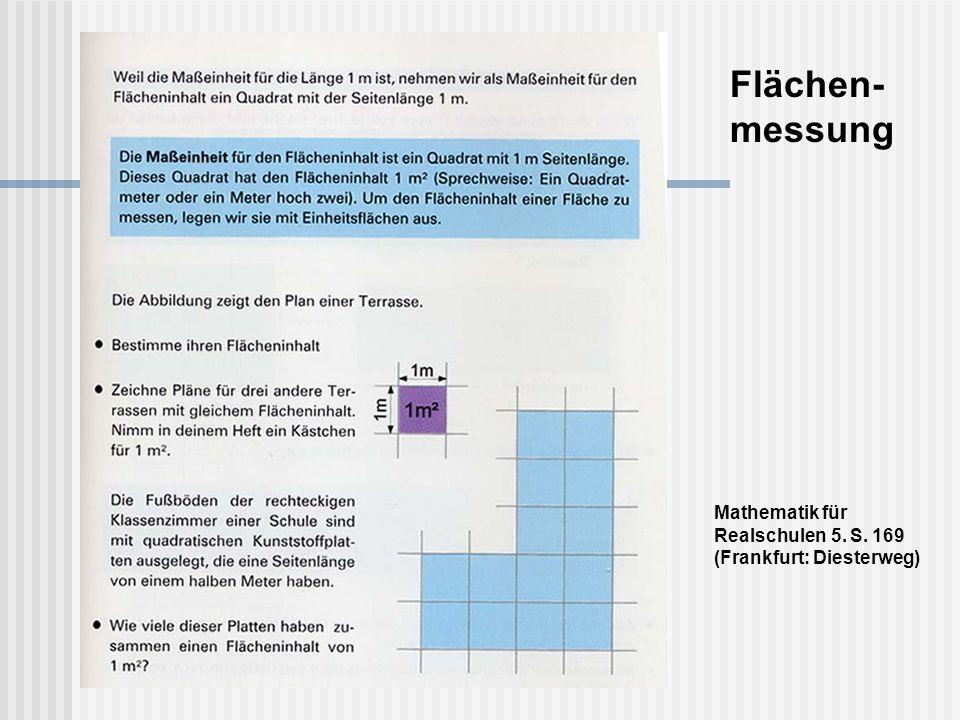 Flächen-messung Mathematik für Realschulen 5. S. 169 (Frankfurt: Diesterweg)