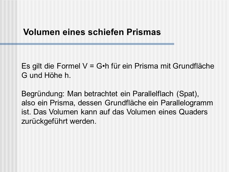 Volumen eines schiefen Prismas