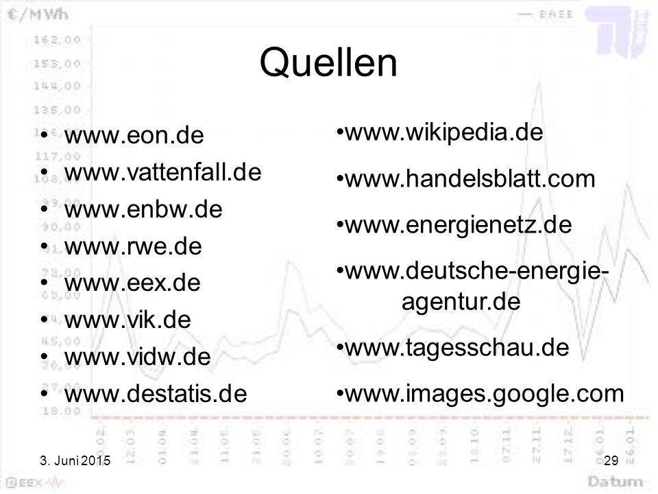 Quellen www.wikipedia.de www.eon.de www.handelsblatt.com