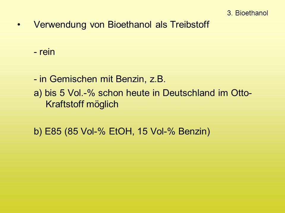 Verwendung von Bioethanol als Treibstoff - rein