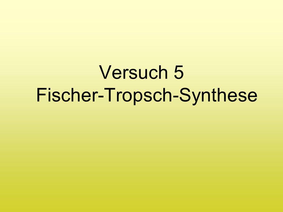 Versuch 5 Fischer-Tropsch-Synthese