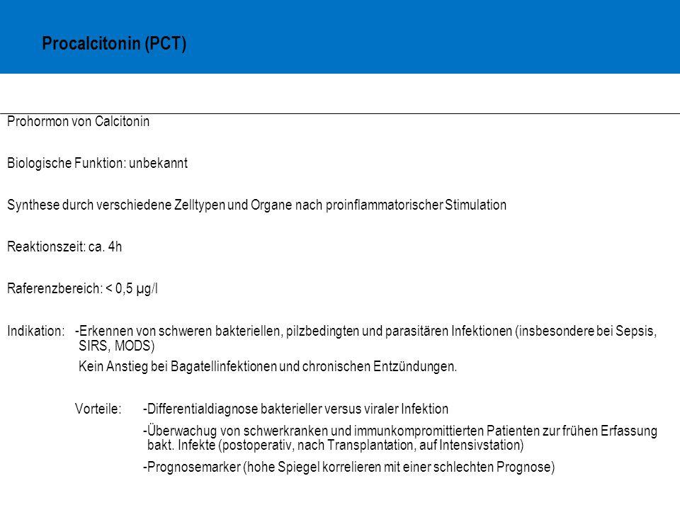 Procalcitonin (PCT) Prohormon von Calcitonin