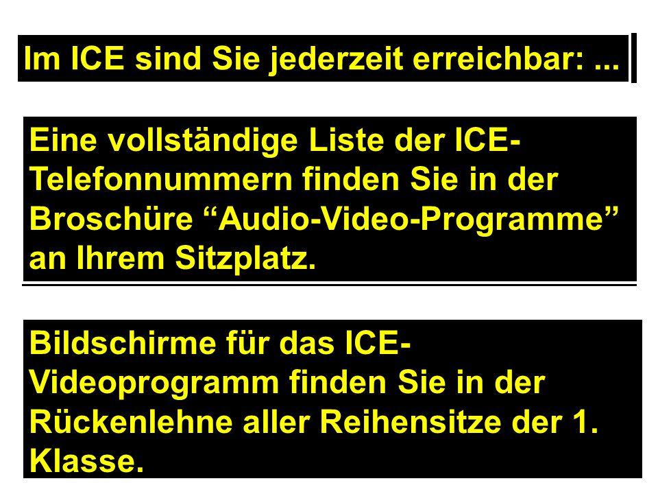 Im ICE sind Sie jederzeit erreichbar: ...