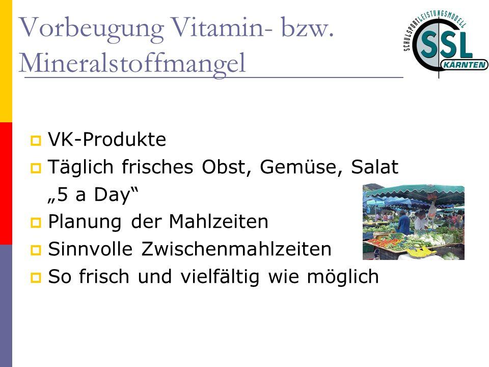 Vorbeugung Vitamin- bzw. Mineralstoffmangel