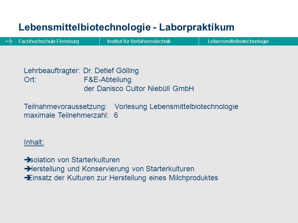 Lebensmittelbiotechnologie - Laborpraktikum
