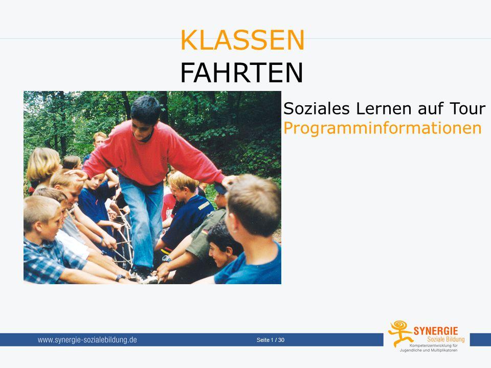 KLASSEN FAHRTEN Soziales Lernen auf Tour Programminformationen