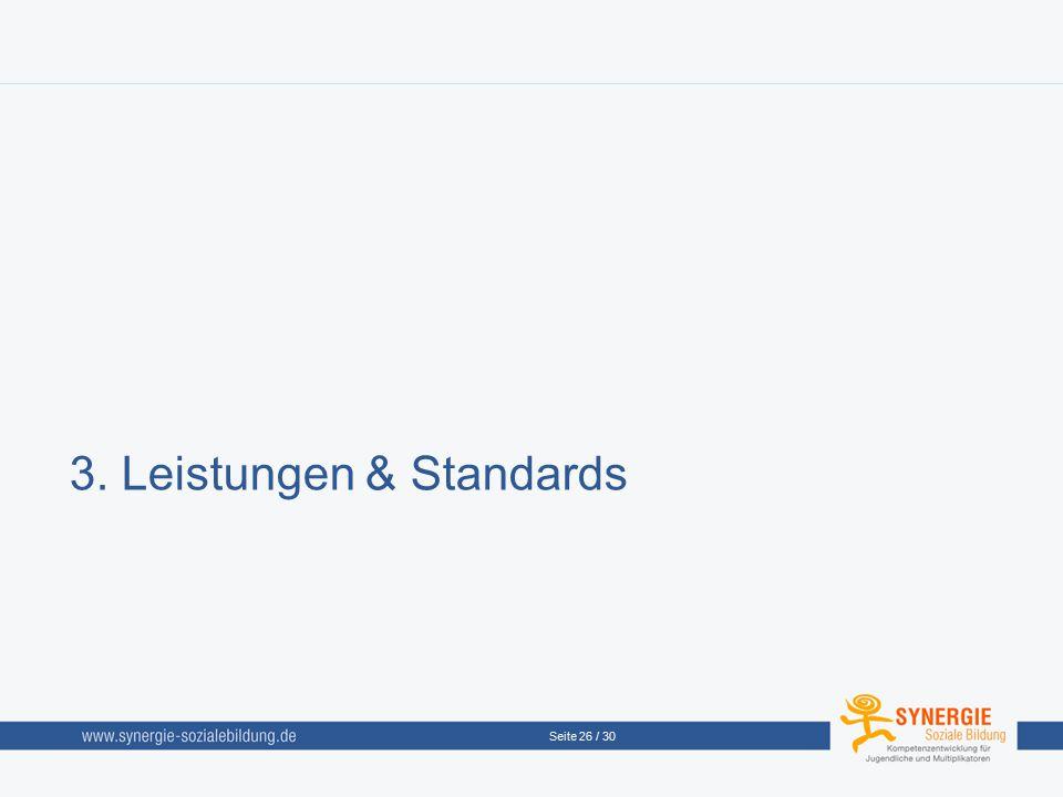 3. Leistungen & Standards