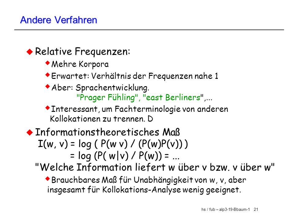 Andere Verfahren Relative Frequenzen: