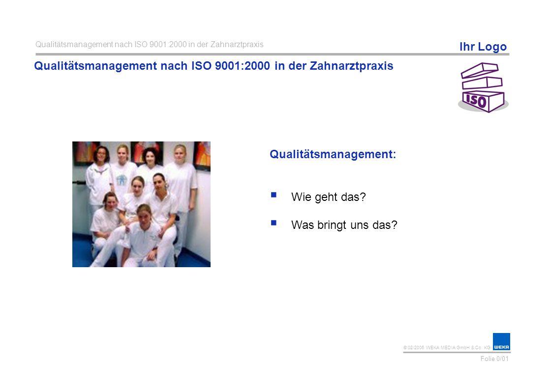 Qualitätsmanagement nach ISO 9001:2000 in der Zahnarztpraxis