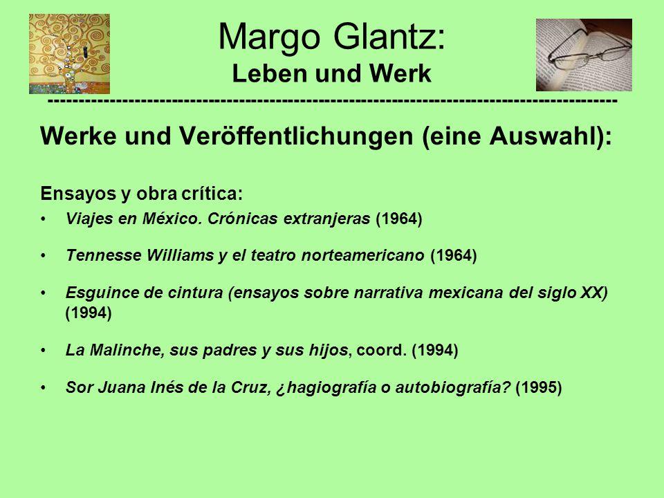 Margo Glantz: Leben und Werk ---------------------------------------------------------------------------------------------