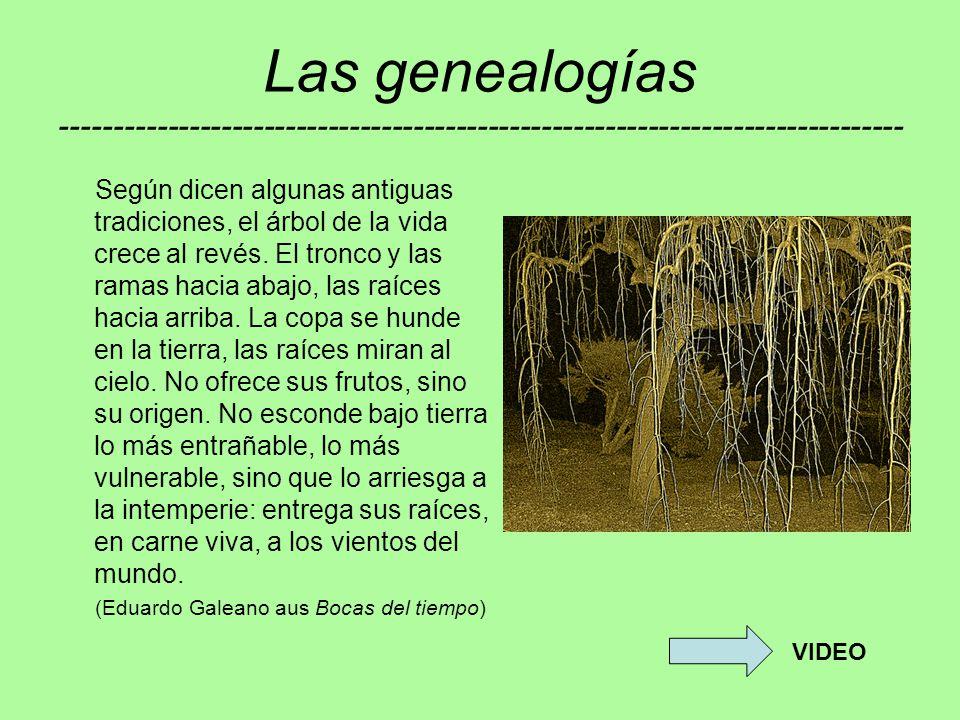 Las genealogías -------------------------------------------------------------------------------